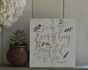 He Makes All Things Beautiful In His Time, He Makes All Things Beautiful Sign, Ecclesiastes 3:11, Spring Decor, Fall Decor, Fall Wall Art,