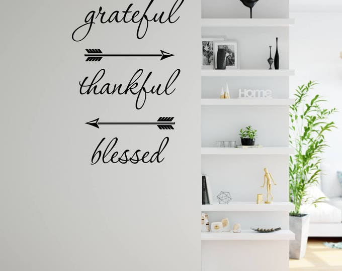 Grateful Thankful Blessed Wall Decal- Dining Room Decor- Dining Room Wall Decor- Family Wall Decal- Grateful Wall Decal- Grateful Wall Decor