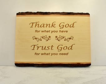 Thank God, Trust God Bark Edge Sign