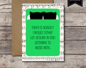 There is Nobody I Would Rather Lay Around in Bed Listening to Music With / Funny Spotify Card Printable Romantic Anniversary JPG Download