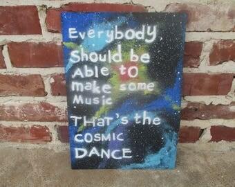 harold and maude movie quote painting . galaxy painting . cosmos . cosmic dance . movie quote art . stars . make music art . hand painted