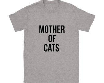 Mother of Cats T-shirt, Cat lovers Tshirt, Funny Tee Shirts, Cat lover gift apparel shirt
