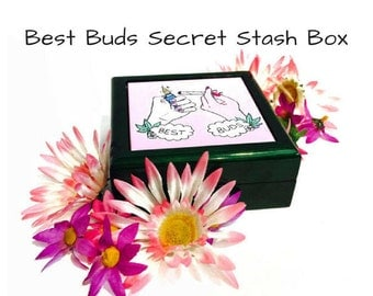 Gift For Bestfriend 420 Best Buds Green Wooded Weed Secret Stash Box / Stoner Gift Best Friend Gift / Weed Box /