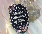We are all made of Stars Inspirational / Positive Quote Patch - Iron On Embroidered Patches - Glow in the dark + aura crystals - Wildflower