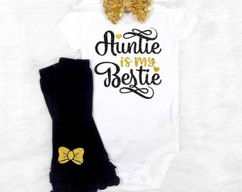my auntie is my bestie my aunt is my bestie aunties girl outfit aunties girl shirt niece shirt niece gift niece bodysuit niece outfit girls