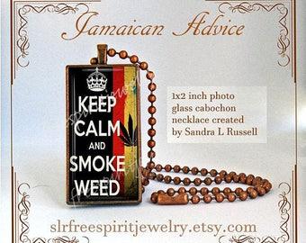 Smoke Weed Necklace, Pot Culture Jewelry, Jamaica, Keep Calm, Jamaican Wisdom, Quote Jewelry, Stoner Gift, Hippie jewelry, Humor