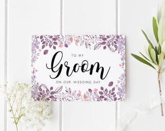 Floral Groom Card, To My Groom On Our Wedding Day, Groom Wedding Day Card, Watercolour Groom Wedding Day, To My Groom On My Wedding Day