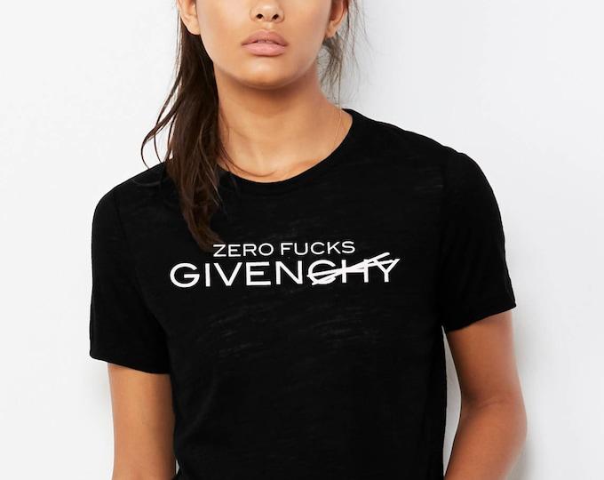 Zero Fucks Givenchy
