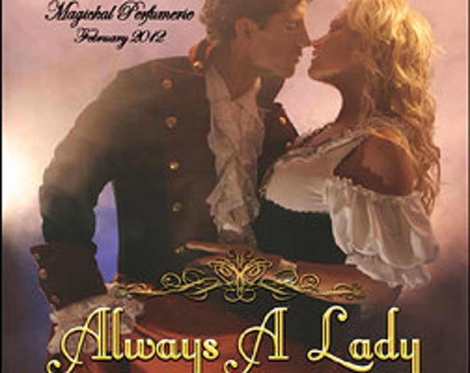 Always A Lady - Handcrafted Perfume for Women - Love Potion Magickal Perfumerie