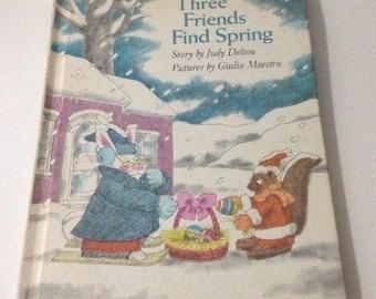 Vintage 1977 Three Friends Find Spring by Judy Delton Weekly Reader Children's Book Club Hardback