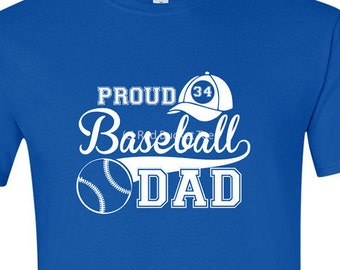 Baseball Dad, Proud Baseball Dad, Custom Baseball Tee, Custom Baseball Shirt, Baseball Dad Shirts, Baseball T Shirt