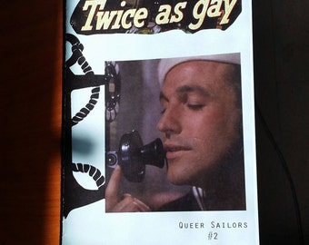 Twice as gay: Queer Sailors #2