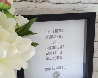 Glamorous box frame with sparkly crystal embellishment. Fashion quote perfect for stylish homes or gifts for her