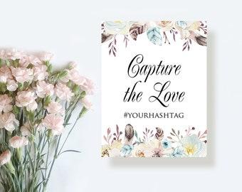 Capture the Love Wedding Hashtag Sign Floral Instagram Sign Custom Hashtag Wedding Printable Sign Social Media Sign Editable Hashtag Digital
