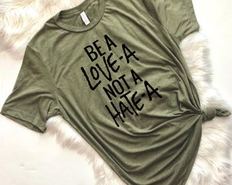 Be a Lover Not a Hater, Be Kind, Kindness Matters, Teacher Shirt, Teacher Gift, Mothers Day Gift, Mom Shirt, Mom Tshirt, Trendy Tshirt