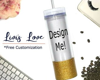 Create your own custom glitter dipped tumbler - Design my own straw cup - 16 oz Travel Tumbler Glitter Dipped Straw Cup Skinny To-Go cup