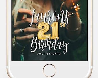 LIMITED TIME! Snapchat Geofilter Birthday, Snapchat Birthday Geofilter, 21st Birthday Gift for Her, Birthday Filter, Gold Balloons bir10