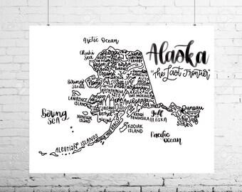 Alaska State Print- Hand Lettered Alaska State Print- Alaska Gift- Alaska Art- Alaska Print- Alaska State Pride Gift