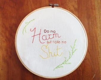 Do No Harm Embroidery Hoop