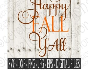 Happy Fall Y'all Svg, Fall Svg, Autumn Svg, Fall Sign Svg, Svg File, Ditigal File, SVG, DXF, EPS, Png, Jpg, Cricut Svg, Silhouette Svg