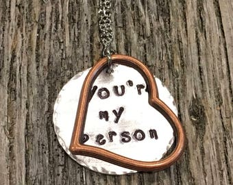 You're My Person Hand Stamped Necklace - Love and Friendship - Valentine's Day Gift Idea