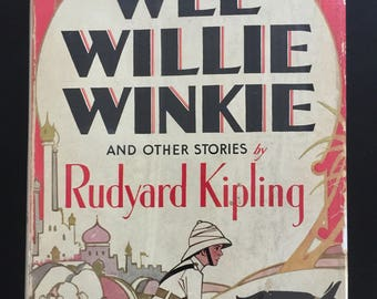 Vintage edition of Wee Willie Winkie by Rudyard Kipling from the 1930's