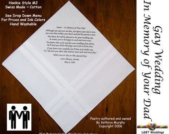 Gay Wedding ~ Groom Gift In Memory of His Dad  Wedding Hankie w/ Printed Poem G715  Sign and Date For Free! ~ LGBT Groom and Groom