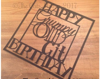 Happy Birthday Grumpy Old Git  Paper Cutting Template - Commercial Use