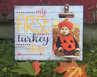 SALE!!! Fall Picture Frame, My First Turkey Day, Baby's First Thanksgiving