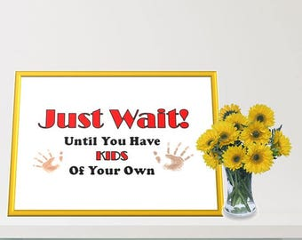 Printable Wall Art - Parent Humor - Funny Quote for Parents