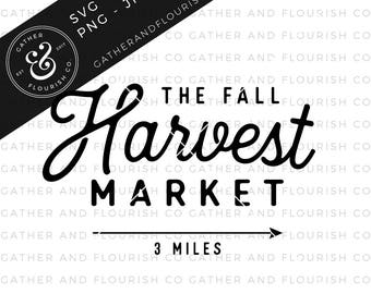 Fall Farmhouse Sign SVG, Harvest Sign, SVG Files, Farmhouse Fall Signs, Sign Stencil Files