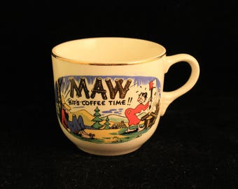 "Vintage ""MAW Hits Coffee Time"" Porcelain Coffee Cup or Mug Hillbilly Collectible Gift"