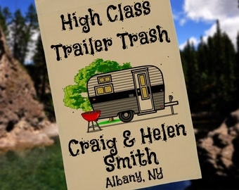 Ready to Ship, High Class Trailer Trash Personalized Garden Flag or Wall Hanging, RV Gift, RV Decor, Camp Sign, Stand not included