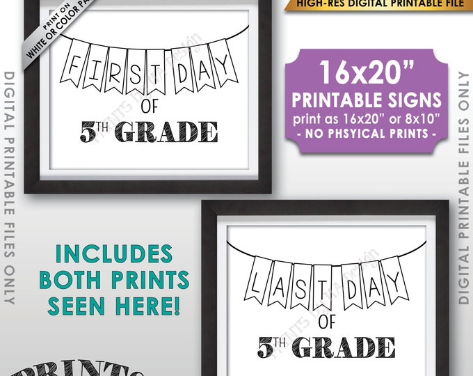 """First and Last Day of 5th Grade, First Day of School & Last Day of School, Fifth Grade, 8x10/16x20"""" Printable Instant Download Sign"""