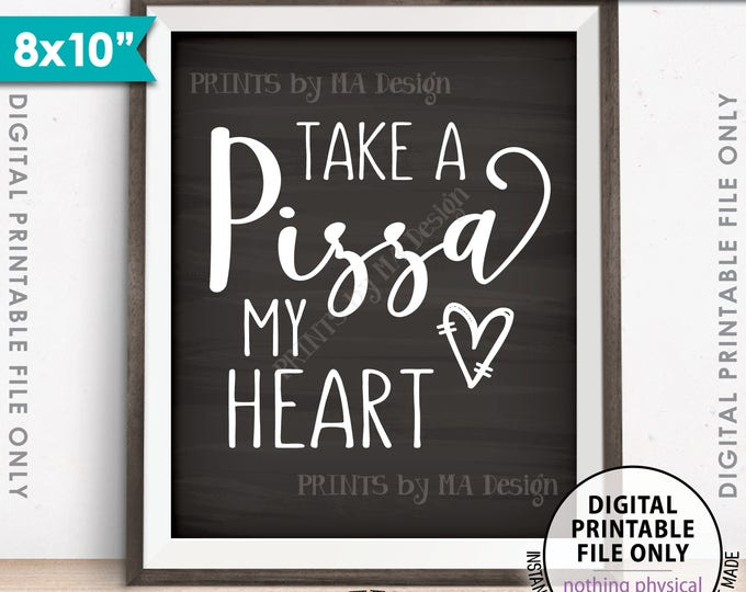 """Pizza Sign, Take a Pizza my Heart, Pizza Party, Late Night Wedding Pizza, Engagement, 8x10"""" Chalkboard Style Printable Instant Download"""