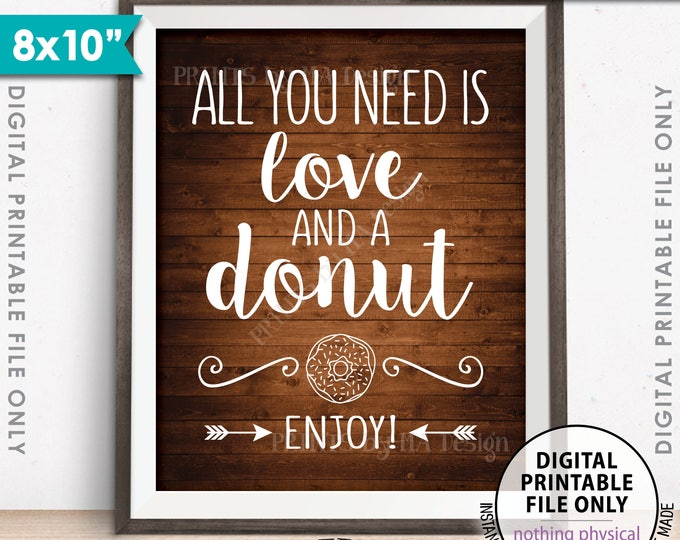 """All You Need is Love and a Donut Sign, Bridal Brunch Doughnut Wedding Sign, Breakfast, 8x10"""" Rustic Wood Style Printable Instant Download"""
