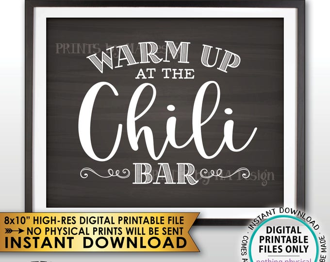 "Warm Up at the Chili Bar Sign, Chili Sign, Chili Buffet, Winter Decor, Fall Autumn Decor, Chalkboard Style PRINTABLE 8x10"" Instant Download"
