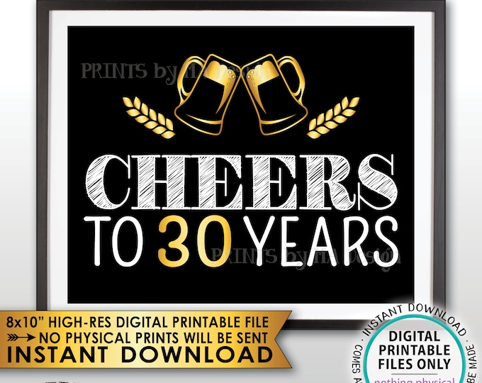"Cheers to 30 Years Birthday Party Decor, Black and Gold, 30th Birthday Party Decoration, 30th Anniversary, PRINTABLE 8x10"" Instant Download"