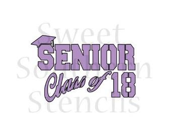 Senior Class of 18 Graduation Cookie Stencil