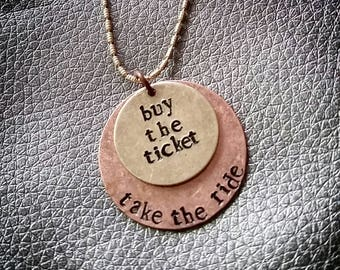 HST - Buy The Ticket, Take The Ride necklace