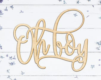 Oh Boy Script Wood Cut Sign - Wood Sign Art, Wood Sign, Laser Cut Wood, Wood Decor, Nursery Decor, Baby Shower Sign, Baby Boy Shower Decor