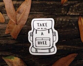 Take A Hike Sticker, Adventure sticker, Hiking , bottle sticker, Outdoorsy sticker, Adventure, Gift for Hiker, Camping, laptop sticker