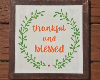 Thankful and Blesed Wood Sign