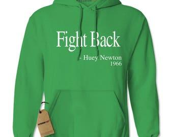 Fight Back Huey Newton Quote Adult Hoodie Sweatshirt