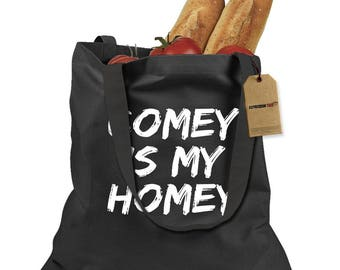 James Comey Is My Homey Shopping Tote Bag