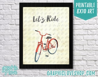Printable 8x10 Let's Ride Vintage Bicycle Art Print | High Resolution JPG File, Instant Download