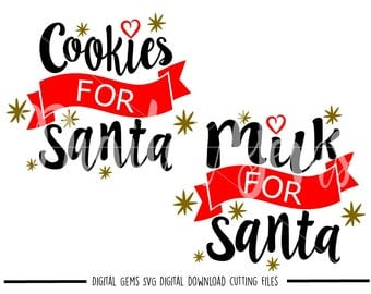 Cookies For Santa, Milk For Santa svg / dxf / eps / png files. Digital download. Compatible with Cricut and Silhouette machines.