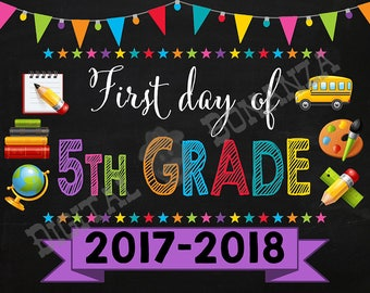 First Day of Fifth Grade Sign, Instant Download, First Day of School Color Chalkboard, Back To School, Chalkboard Sign, DIY, 5th, Printable