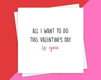 Cheeky Valentine's Day Card - All I Want To Do Is You - Funny Boyfriend Card - Cheesy Girlfriend Card - Naughty Valentine's Day Card
