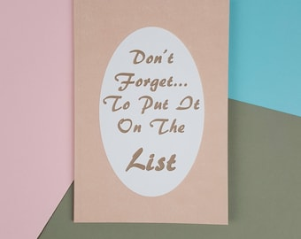 Pink A6 Notebook - Don't Forget to Put It On The List - Organising Stationery